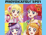 "Smart Phone App ""Aikatsu! Photo on Stage!!"" Split Single Photokatsu! - EP01"