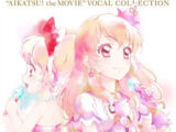 Aikatsu! The Movie Vocal Collection