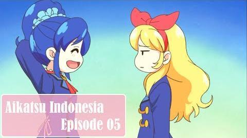 Aikatsu! - Episode 05 HD (Bahasa Indonesia)