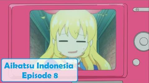 Aikatsu! - Episode 08 HD (Bahasa Indonesia)-0
