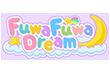 FuwaFuwa Dream