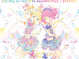"TV Anime ""Aikatsu Stars!"" New OP/ED Themes - 1, 2, Sing for You! / So Beautiful Story"