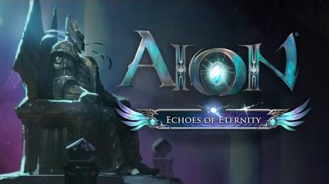Aion- Echoes of Eternity - Lore Cinematic