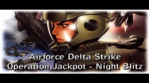Airforce Delta Strike - Operation Jackpot - Night Blitz (HQ)