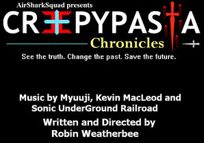 Creepypasta chronicles by airsharksquad-d8bl2y2