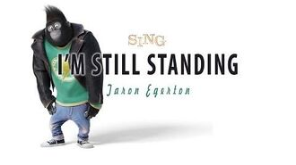 Lyrics Taron Egerton - I'm Still Standing (SING Movie Soundtrack)