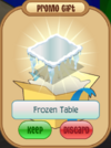 Promo-Gift Frozen-Table