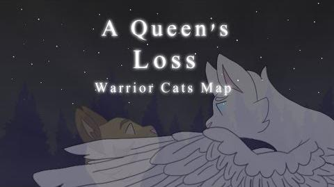 A Queen's Loss- Warrior Cats Map