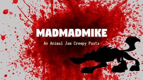 Creepypasta- MadMadMike an Animal Jam Ghost Story