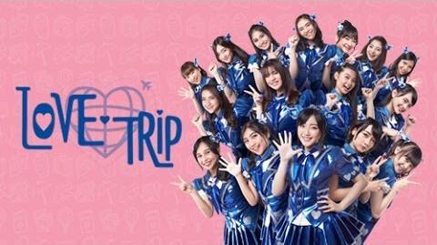 MV LOVE TRIP - JKT48