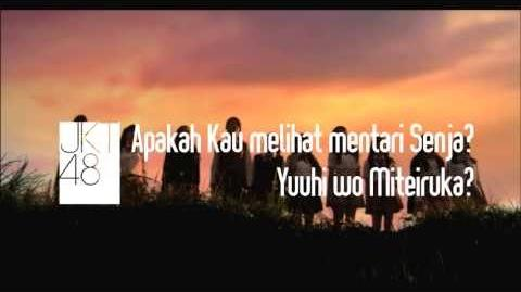 "JKT48 2nd Single ""Yuuhi wo Miteiruka? - Apakah Kau Melihat Mentari Senja?"" MV Teaser"