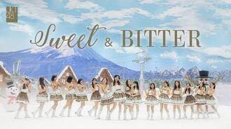 MV Official Sweet & Bitter - JKT48
