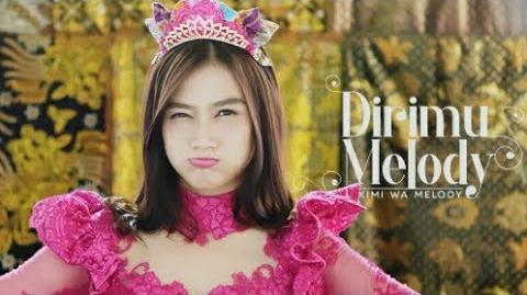 MV Dirimu Melody (Kimi wa Melody) - JKT48