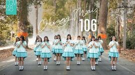 【MV Full】Chiang Mai 106 CGM48