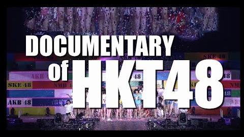 DOCUMENTARY of HKT48