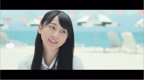 2015 8 12 on sale SKE48 18th.Single 「前のめり」 MV(special edit ver.)