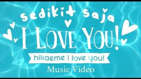 MV Sedikit Saja I Love You - JKT48