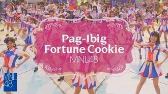 【MV Full】Pag-ibig Fortune Cookie MNL48