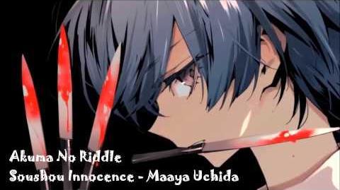 Soushou Innocence - Maaya Uchida (Akuma No Riddle)