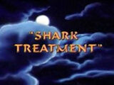 Shark Treatment