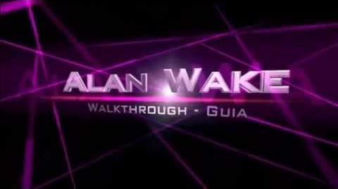 Alan Wake Walkthrough - Guia Parte 1
