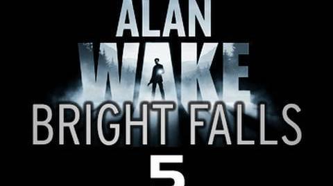 Bright Falls The prequel to Alan Wake - Episode 5 - 'Off the Record'