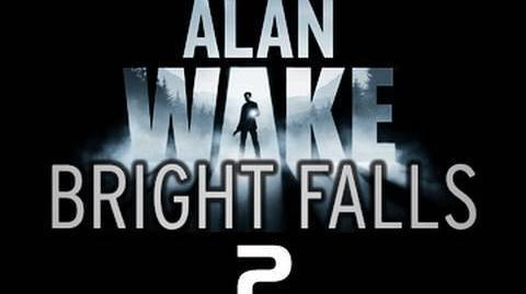 Alan Wake Bright Falls - 'Time Flies'