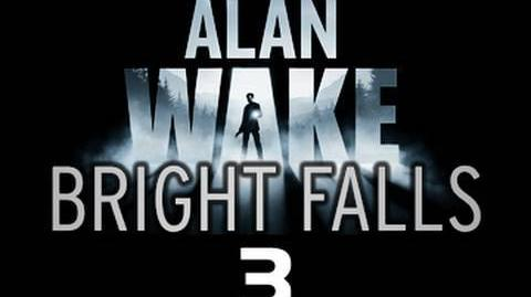 Bright Falls Episode 3 The prequel to Alan Wake 'Lights Out'