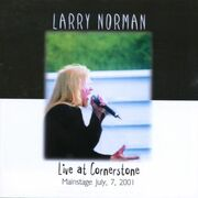 Larry Norman - Live at Cornerstone