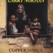 Larry Norman - Copper Wires