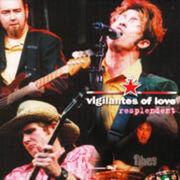 Vigilantes Of Love - Resplendent