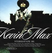 Kevin Max - Stereotype Be