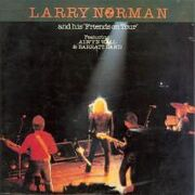 Larry Norman - Larry Norman & His Friends On Tour