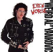220px-Weird Al Yankovic - Even Worse