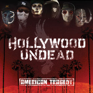 Hollywood-Undead--American-Tragedy