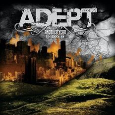 Adept- Another Year Of Disaster