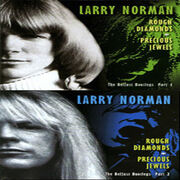 Larry Norman - Rough Diamonds, Precious Jewels