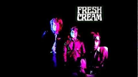Cream- Fresh Cream 1966 (full album)