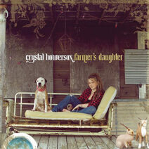 Crystal Bowersox – Farmer's Daughter