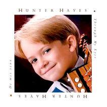 Through My Eyes (Hunter Hayes)