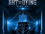 Art of Dying: Rise Up