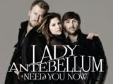 Lady Antebellum:Need You Now