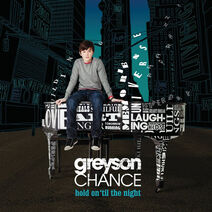 Greyson Chance – Hold On 'Til The Night