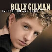 Billy Gilman – Everything And More