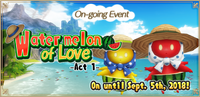 Watermelon of Love Event Act1 1