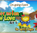 """""""Watermelon of Love ーAct 1ー"""""""