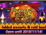 """Pumpkin Panic ーSecond Halfー"""