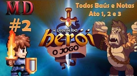 A Lenda do Herói 2 Todos os Baús e Notas 2º Chefe ( Ato 1, 2 e 3 )