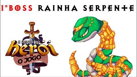 A Lenda do Herói - 1° Boss Rainha Serpente