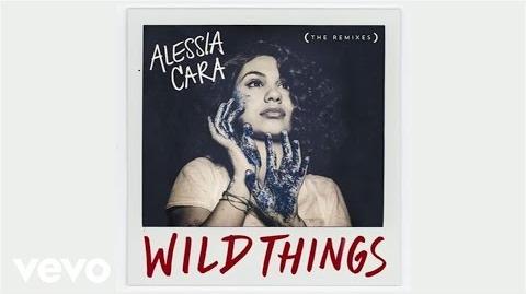 Alessia Cara - Wild Things (NuKid Remix Audio)